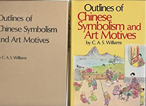 Outlines of Chinese Symbolism and Art Motives (Third Revised Edition )