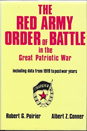 The Red Army Order of Battle in: Robert G. Poirier