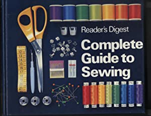 Reader's Digest Complete Guide to Sewing