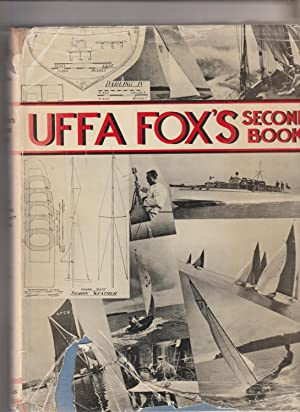 Uffa Fox's Second Book. A companion volume to
