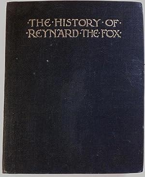 THE HISTORY OF REYNARD THE FOX.: ELLIS, F.S.