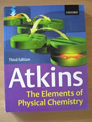 The Elements of Physical Chemistry Third (3rd) Edition: Atkins, Peter