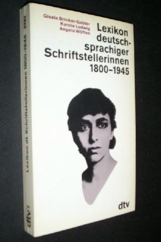 Lexikon deutschsprachiger Schriftstellerinnen, 1800-1945