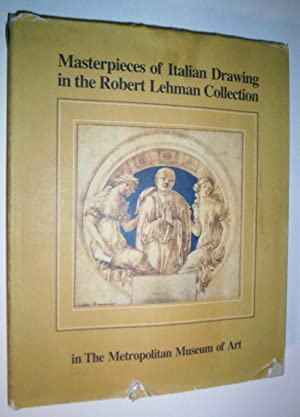 Masterpieces of Italian Drawing in the Robert Lehman Collection.