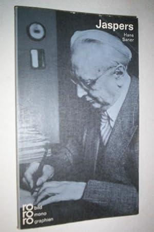 Karl Jaspers in Selbstzeugnissen und Bilddokumenten (Rowohlts: Saner, Hans.