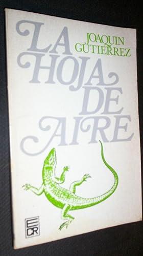 La Hoja de Aire.: Joaquin Gutierrez.