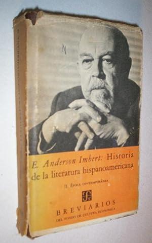 Historia de la literatura hispanoamericana II. Epoca: Imbert, Enrique Anderson