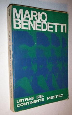 Letras del Continente Mestizo.: Benedetti, Mario.