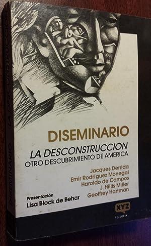 Diseminario: La Deconstruccion Otro Descubrimiento de America.: Block de Behar, Lisa (ed.).