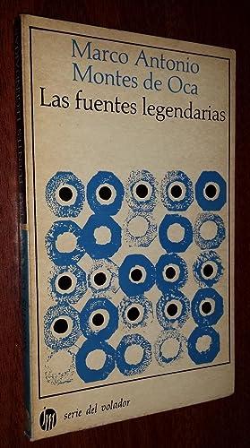LAS FUENTES LEGENDARIAS.: Montes de Oca,