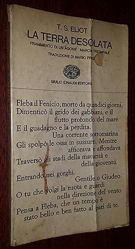 La terra desolata-Frammento di un agone-Marcia trionfale.: Eliot, T.S.; Mario