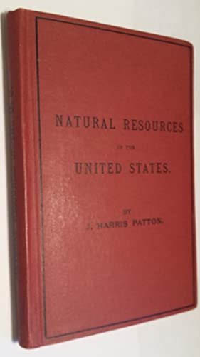 THE NATURAL RESOURCES OF THE UNITED STATES.