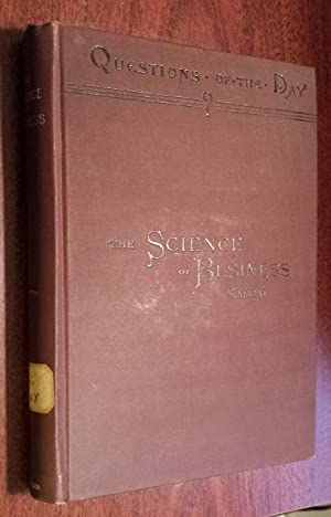 THE SCIENCE OF BUSINESS. ; A Study: Smith, Roderick H.