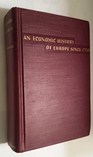 An Economic History Of Europe Since 1750.