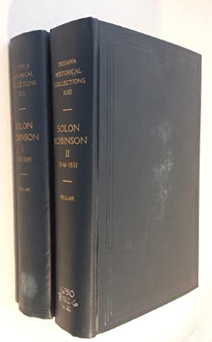 Solon Robinson, Pioneer and Agriculturalist: Selected Writings, Volumes I-II.
