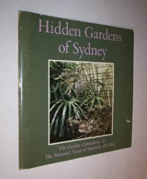 Hidden Gardens of Sydney.