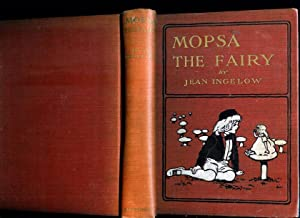 Mopsa the Fairy: Ingelow, Jean