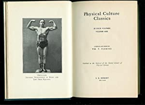 Physical Culture Classics ( In Four Volumes ): Fleming, Wm. F.