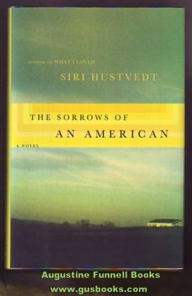 The Sorrows of an American (signed)