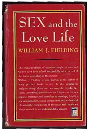 Sex And The Love Life: Fielding, William J.