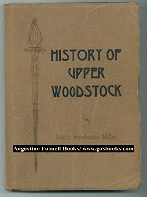 History of Upper Woodstock: Miller, Maud Henderson
