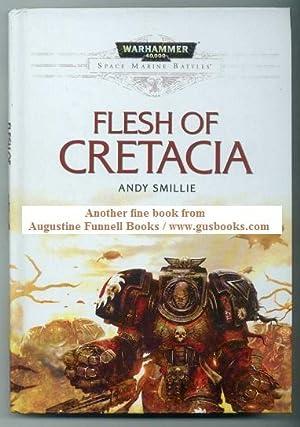 Flesh of Cretacia: Smillie, Andy