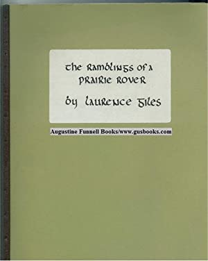 The Ramblings of a Prairie Rover (signed): Giles, Laurence
