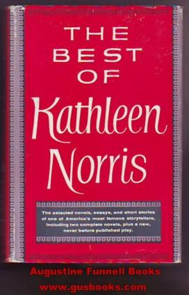 The Best of Kathleen Norris (includes 'Mothers' and 'The American Flaggs')