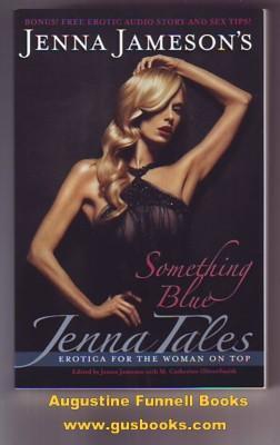 Jenna Tales: Something Blue: Jameson, Jenna, and M. Catherine OliverSmith (editors)
