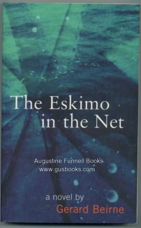 The Eskimo in the Net (signed)