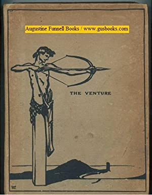 THE VENTURE, An Annual of Art and Literature (signed)