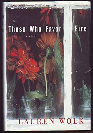 Those Who Favor Fire (signed)
