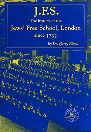 J.F.S. : The History of the Jews': Black, Dr Gerry