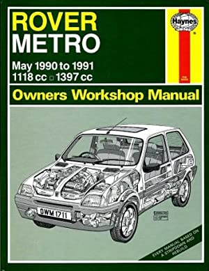Rover Metro Owners Workshop Manual 1990 to 1991