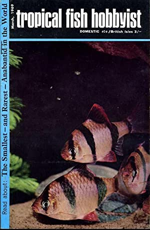 Tropical Fish Hobbyist - March 1969