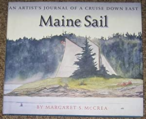 Maine Sail : An Artist's Journal of a Cruise Down East