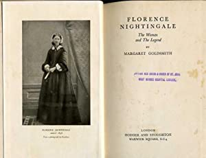 Florence Nightingale : The Woman and the Legend