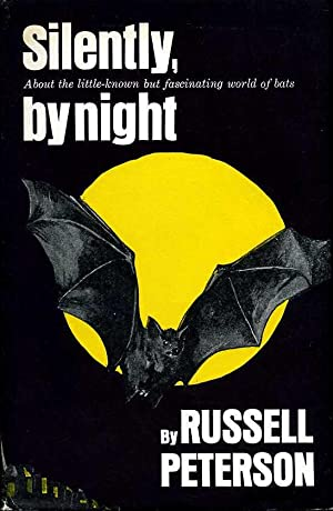 Silently, By Night : About the little-known: Peterson, Russell