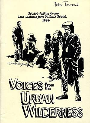 Voices from the Urban Wilderness (signed Peter townsend)