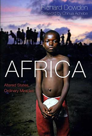 Africa : Altered States, Ordinary Miracles