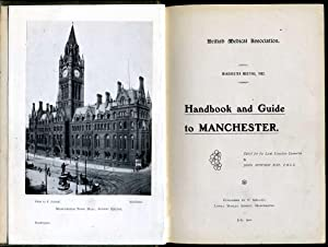 Handbook and Guide to Manchester : British Medical Association 10th Annual Meeting 1902