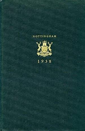 The Book of Nottingham (1938) : Presented to the Delegates at the Annual Conference of the Nation...