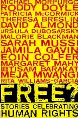 Free? : Stories Celebrating Human Rights: Amnesty International