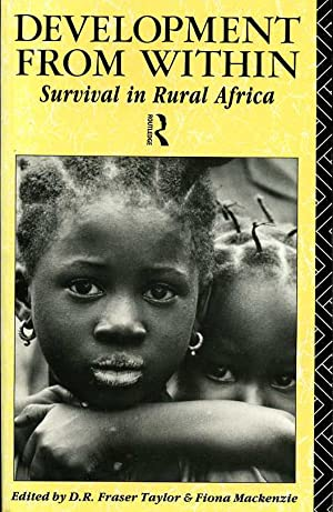 Development from Within : Survival in Rural: Taylor, D. R.