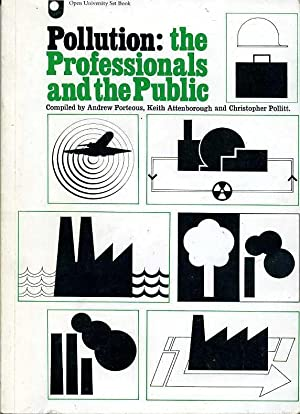 Pollution : The Professionals and the Public