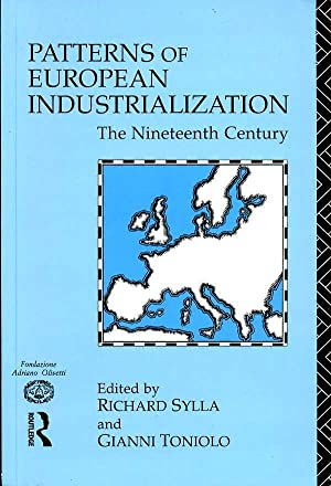 Patterns of European Industrialization : The Nineteenth Century