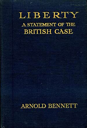 Liberty : A Statement of the British Case