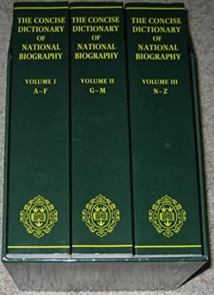 The Concise Dictionary of National Biography : 3 volumes (three)