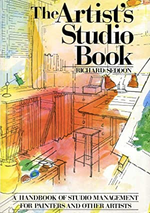 The Artist's Studio Book : A handbook of studio management for painters and other Artists
