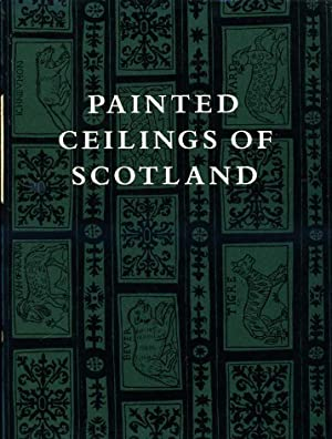 The Painted Ceilings of Scotland 1550-1650